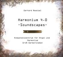 Gerhard Noetzel - Harmonium 4.0 - Soundscapes -, CD