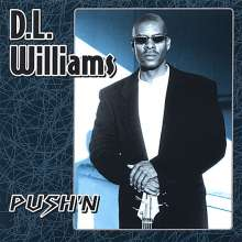 Dl Williams: Push'N, CD