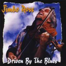 Jimbo Ross: Driven By The Blues, CD