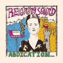 Reigning Sound: Abdication... For Your Love (Limited-Edition) (Red Vinyl), LP