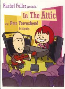Pete Townshend: Rachel Fuller Presents: In The Attic (Live), 2 CDs und 1 DVD