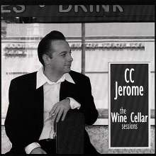 CC Jerome: Wine Cellar Sessions, CD