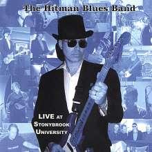 Hitman Blues Band: Live At Stonybrook University, CD