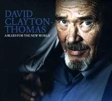 David Clayton-Thomas: A Blues For The New World, CD