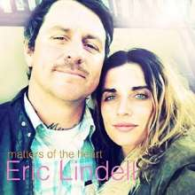 Eric Lindell: Matters Of The Heart, LP
