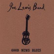 Joe Band Lewis: Good News Blues, CD