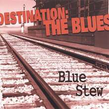 Blue Stew: Destination: The Blues, CD