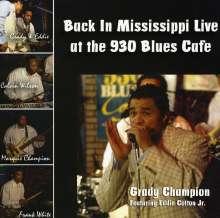 Grady Champion: Back In Mississippi Live 2007, CD