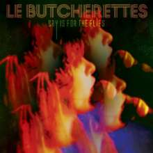 Le Butcherettes: Cry Is For The Flies, CD