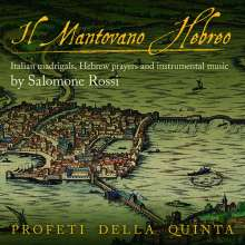 Salomone Rossi (1570-1630): Italienische Madrigale, Hebräische Gebete & Instrumentalmusik, CD
