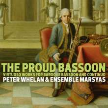 The Proud Bassoon - Virtuoso Works for Baorque Bassoon and Continuo, Super Audio CD