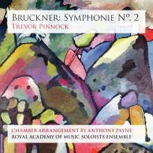 Anton Bruckner (1824-1896): Symphonie Nr.2 (Kammermusik-Fassung von Anthony Payne), Super Audio CD
