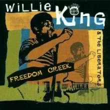 Willie King & The Liberators: Freedom Creek, CD
