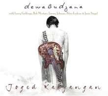Dewa Budjana (geb. 1963): Joged Kahyangan, CD