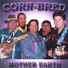 Corn-Bred: Mother Earth, CD