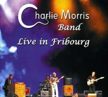 Charlie Morris: Live In Fribourg, CD