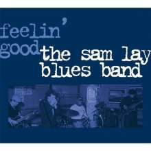 Sam Lay: Feelin' Good, CD