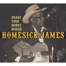 Homesick James: Shake Your Money Maker: Live, CD