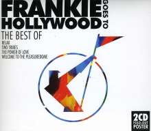Frankie Goes To Hollywood: The Best Of Frankie Goes To Hollywood, 2 CDs