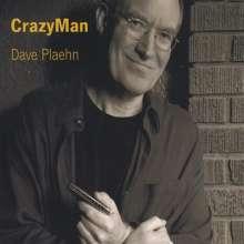 Dave Plaehn: Crazyman, CD