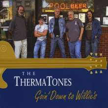 Thermatones: Goin' Down To Willie's, CD