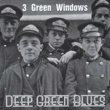3 Green Windows: Deep Green Blues, CD