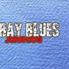 John Cog: Bay Blues, CD