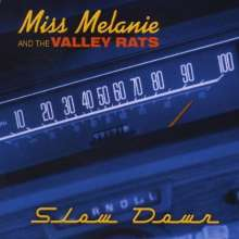 Miss Melanie & The Valley Rat: Slow Down, CD