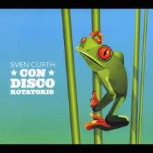 Sven Curth: Con Disco Rotatorio, CD