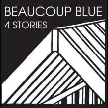Beaucoup Blue: 4 Stories, CD