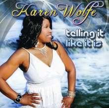 Karen Wolfe: Telling It Like It Is, CD