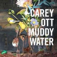 Carey Ott: Muddywater, CD