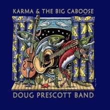 Doug Prescott: Karma & Big Caboose, CD