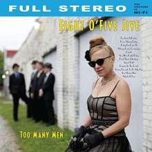 Eight O'Five Jive: Too Many Men, LP