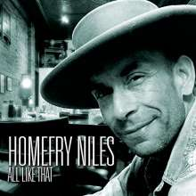Homefry Niles: All Like That, CD