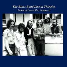 The Blues Band: Live At Thirsties & Labor Of Love 1976 Ii, CD