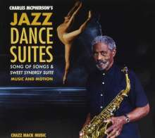 Charles McPherson (geb. 1939): Charles Mcpherson's Jazz Dance Suites, CD