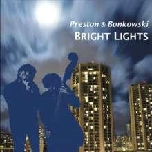 Preston: Bright Lights, CD