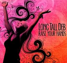 Long Tall Deb: Raise Your Hands, CD