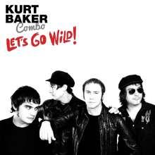 Kurt Baker: Let's Go Wild, CD