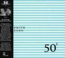 John Zorn & Fred Frith: 50th Birthday Vol. 5: Live 2003, CD