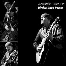 Ritchie Dave Porter: Acoustic Blues, CD