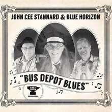 John Cee Stannard: Bus Depot Blues, CD