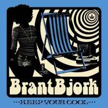 Brant Bjork: Keep Your Cool, LP