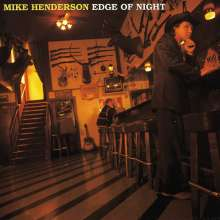 Mike Henderson: Edge Of Night, CD