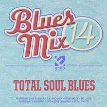Blues Mix V. 14: Total Soul Blues / Various: Blues Mix V. 14: Total Soul Blues / Various, CD