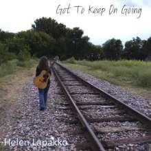 Helen Lapakko: Got To Keep On Going, CD