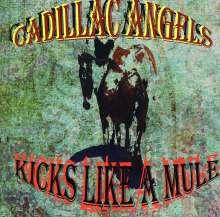 Cadillac Angels: Kicks Like A Mule, CD