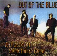 Out Of The Blue: Taste Of Something Good, CD