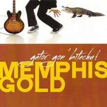 Memphis Gold: Gator Gon Bitechu, CD